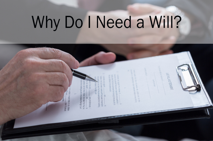 Why do I need a Will in South Carolina?